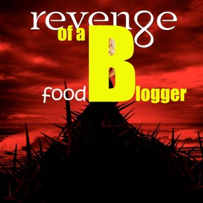 Revenge of a food blogger