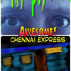 Who got hit? – Review of 'Chennai Express'
