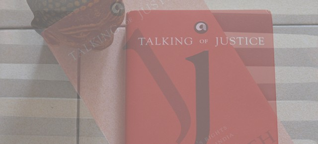 Writing of rights: Review of 'Talking of Justice'