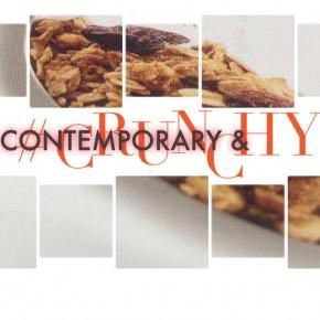 Contemporary and crunchy