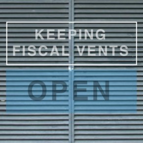 Keeping fiscal vents open