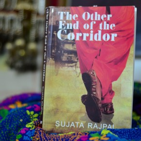 Rejections don't bother me. Review of 'The other end of the corridor' by Sujata Rajpal