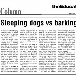 Sleeping dogs vs barking dogs